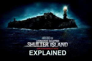 Shutter Island Ending Explained (2010 Movie: Plot Analysis)