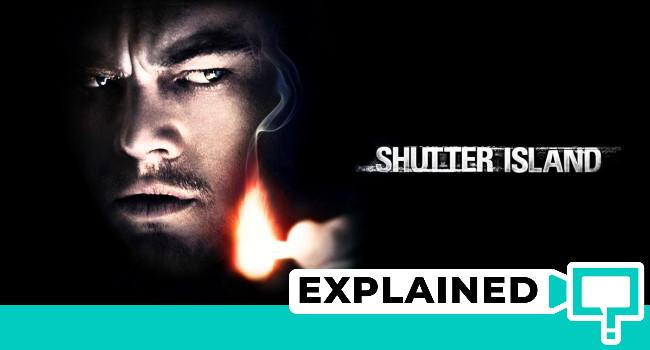 Shutter Island Ending Explained (2010 Movie: Plot Analysis