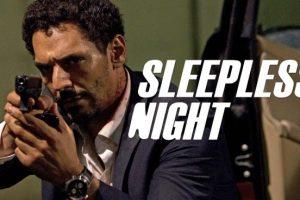 Nuit Blanche / Sleepless Night (2011) : Movie Plot Explained