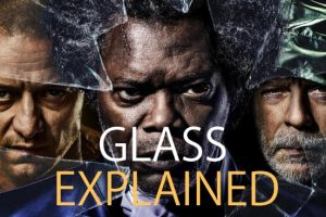 Glass Movie: Explained (2019 Film Plot and Ending)