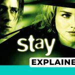 stay explained