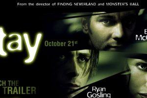 Stay (2005) : Movie Plot Explained Explained