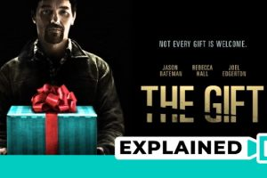 The Gift (2015) : Movie Plot Ending Explained