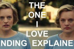 The One I Love: Movie Ending Explained