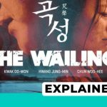 the wailing explained