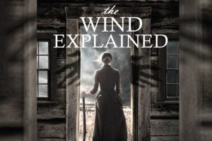 The Wind Explained (2018 Film Ending Explained)