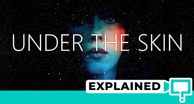 Under The Skin (2013) : Movie Plot Ending Explained - This is Barry