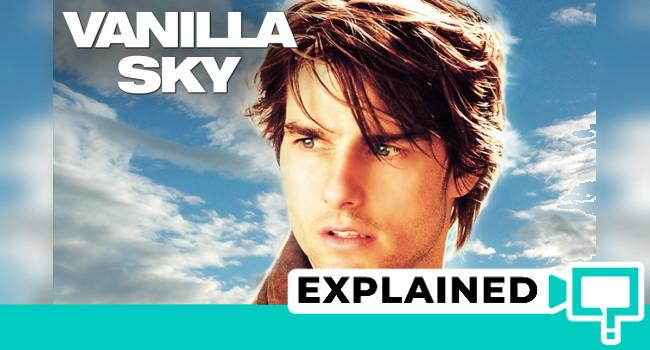 Vanilla Sky 2001 Movie Plot Ending Explained