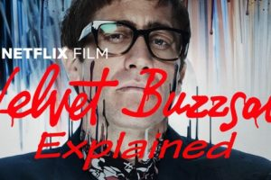 Velvet Buzzsaw Explained (2019 Movie Ending and Analysis)